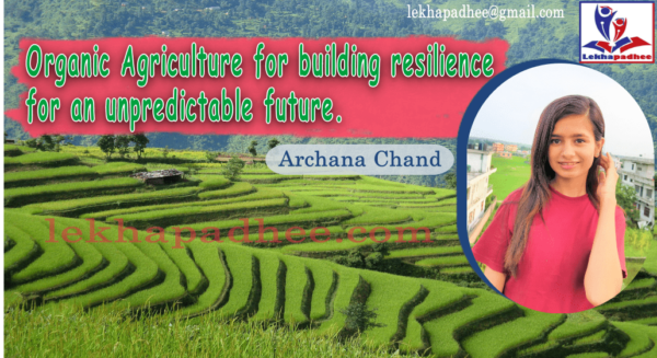 Organic Agriculture for building resilience for an unpredictable future