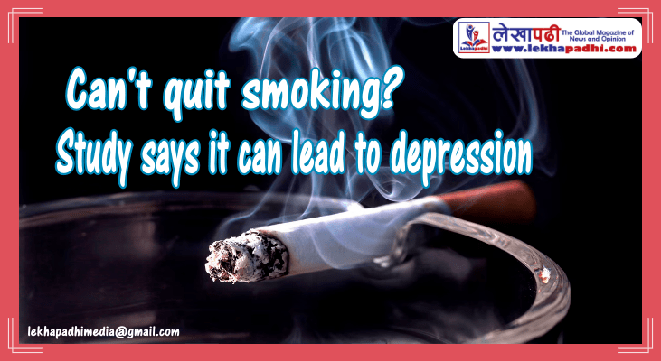 Can't quit smoking? Study says it can lead to depression
