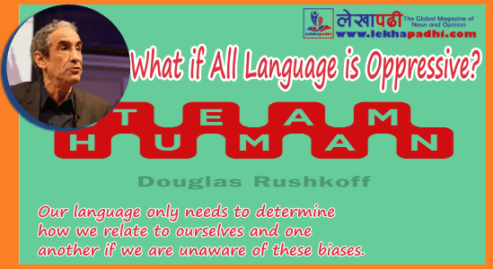 What if All Language is Oppressive?